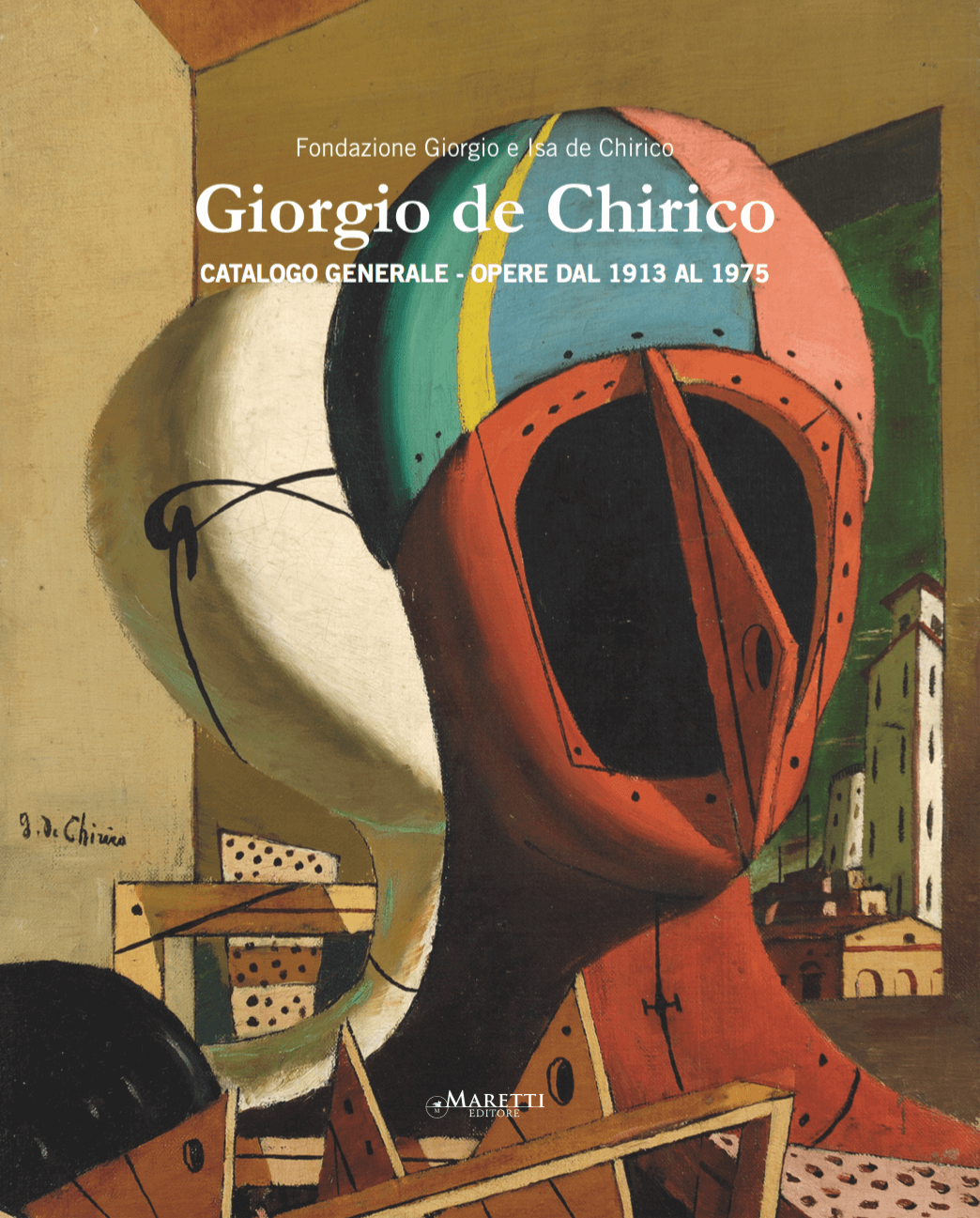 Giorgio de Chirico – Catalogue of Works vol. 4 (1913-1975)