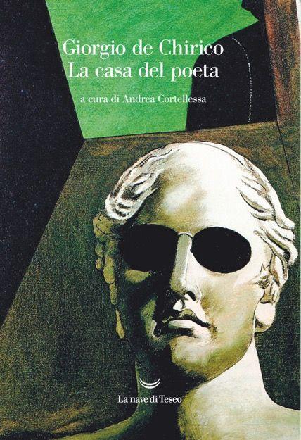 Giorgio de Chirico. La casa del poeta
